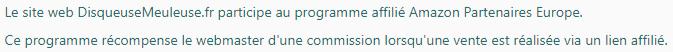 Le site web DisqueuseMeuleuse.fr participe au programme affilié Amazon Partenaires Europe. Ce programme récompense le webmaster d'une commission lorsqu'une vente est réalisée via un lien affilié.